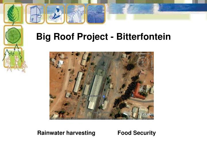 Big Roof Project -