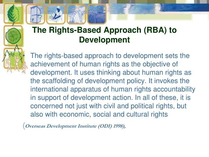 The Rights-Based Approach (RBA) to Development