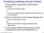 crossing nesting not just intrinsic