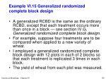 example vi 15 generalized randomized complete block design