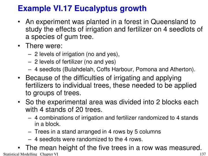 Example VI.17 Eucalyptus growth