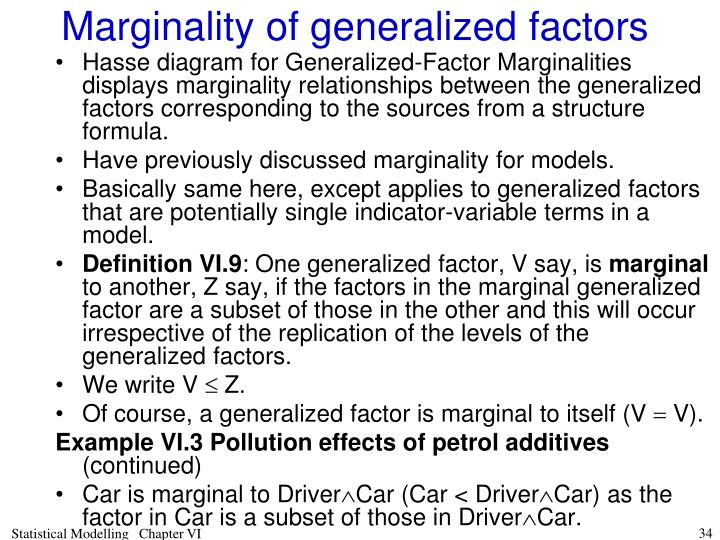 Marginality of generalized factors