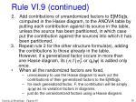 rule vi 9 continued