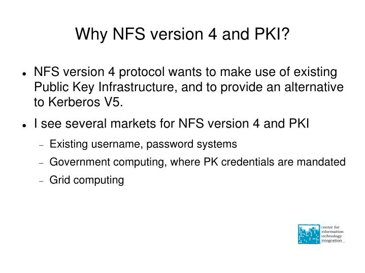 Why NFS version 4 and PKI?
