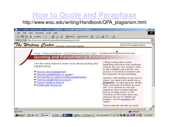 How to quote and paraphase http www wisc edu writing handbook qpa plagiarism html