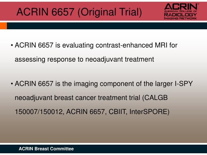 ACRIN 6657 (Original Trial)