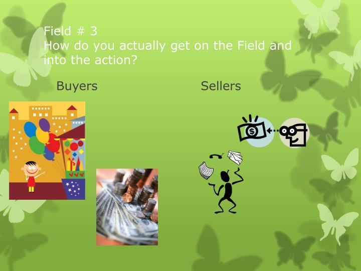 Field # 3