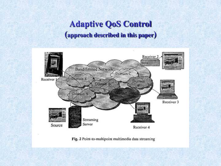 Adaptive QoS Control