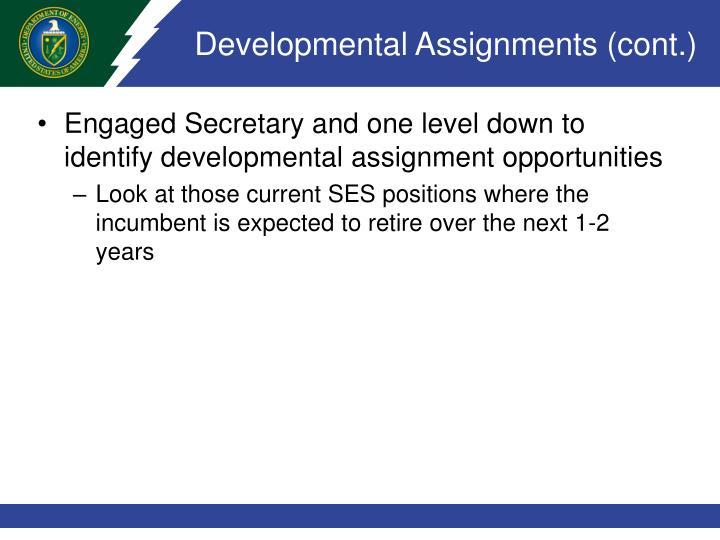 Developmental Assignments (cont.)
