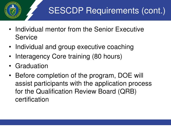 SESCDP Requirements (cont.)