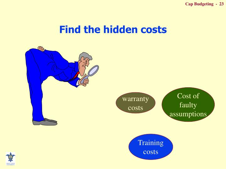 Find the hidden costs