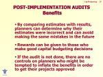 post implementation audits benefits