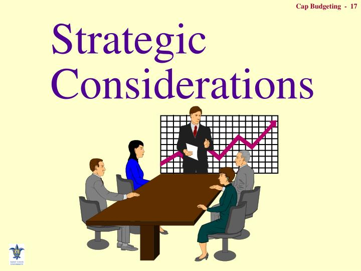 Strategic Considerations