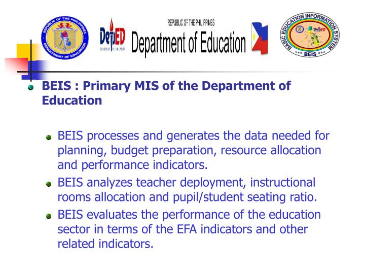 BEIS : Primary MIS of the Department of Education