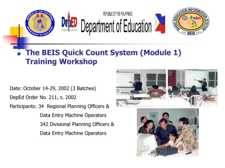 The BEIS Quick Count System (Module 1) Training Workshop