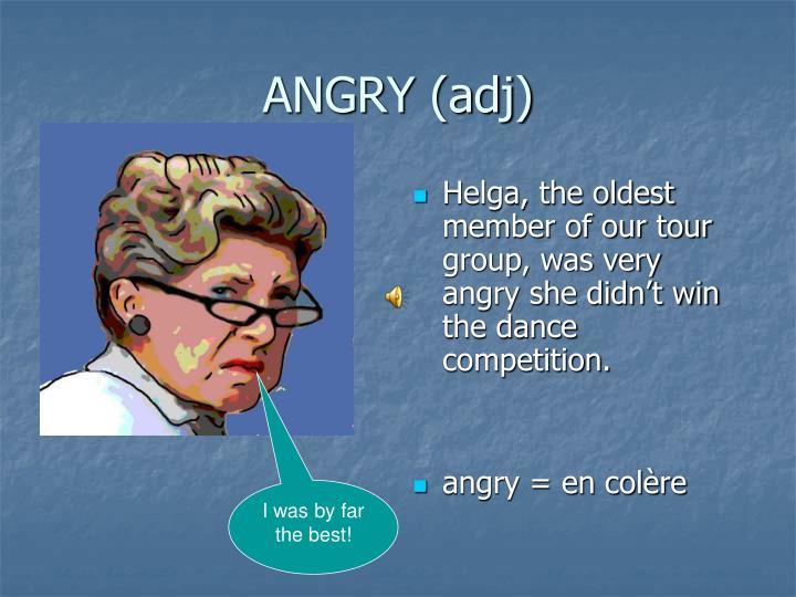 ANGRY (adj)