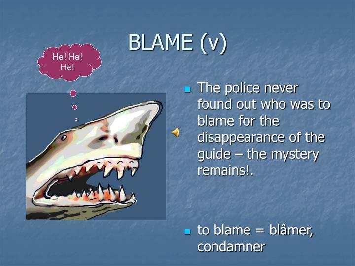 BLAME (v)