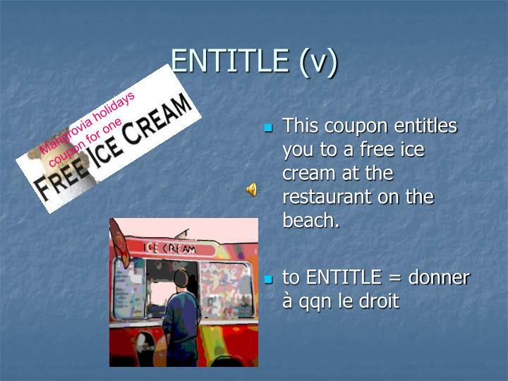 ENTITLE (v)