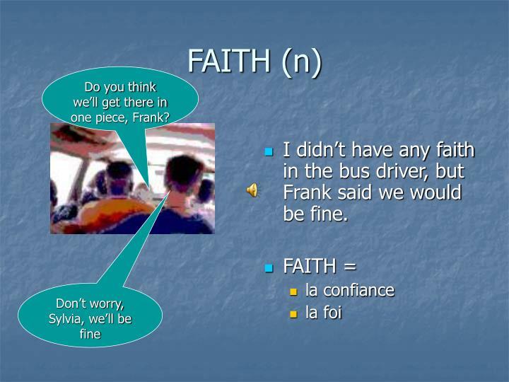 FAITH (n)