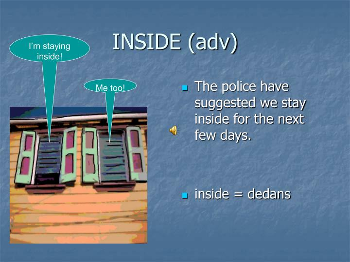 INSIDE (adv)