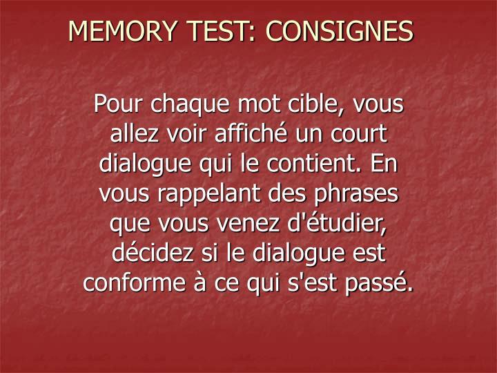 MEMORY TEST: CONSIGNES