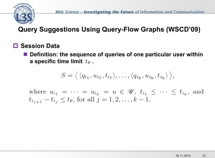 Query Suggestions Using Query-Flow Graphs (WSCD'09)