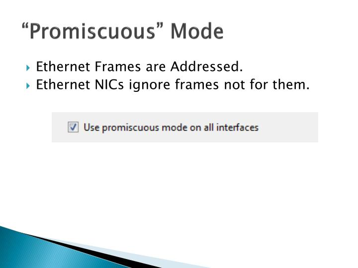 """Promiscuous"" Mode"