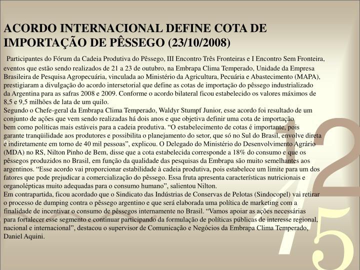 ACORDO INTERNACIONAL DEFINE COTA DE