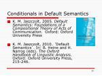 conditionals in default semantics