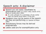speech acts a disclaimer