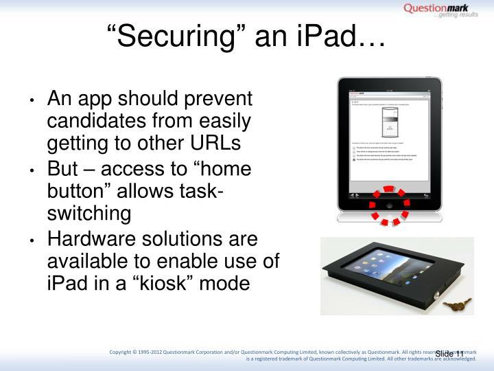 """Securing"" an iPad…"