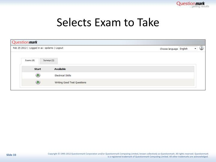 Selects Exam to Take