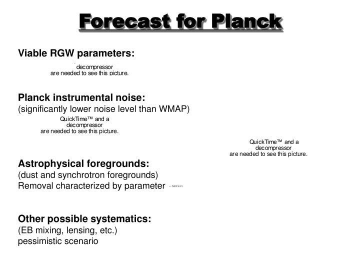 Forecast for Planck