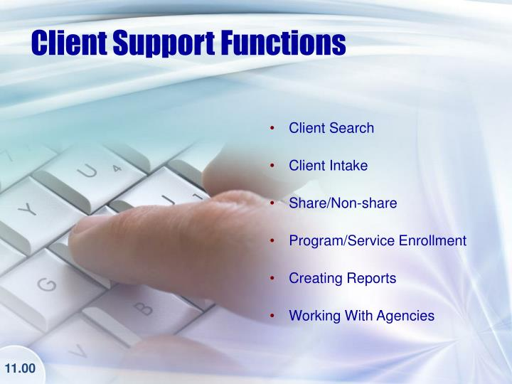Client support functions