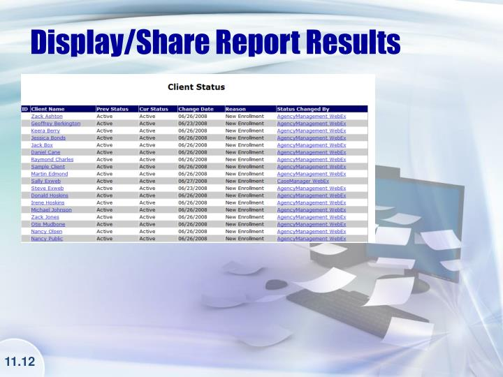 Display/Share Report Results