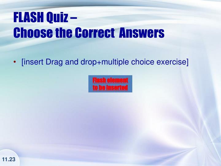 FLASH Quiz –