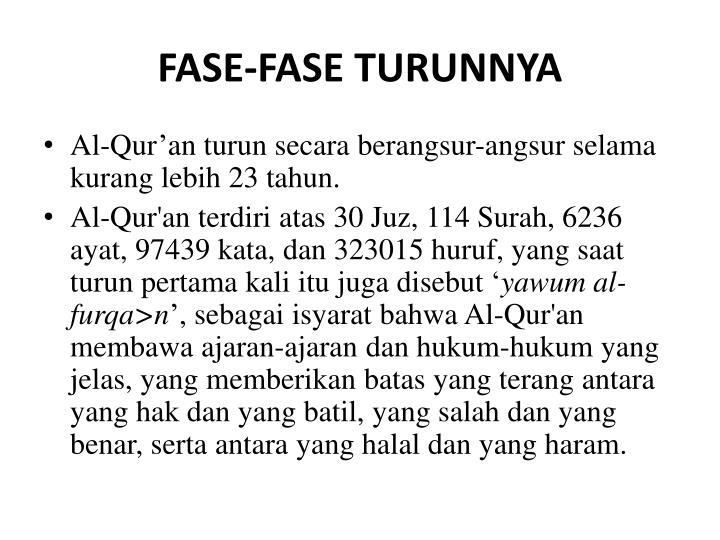 FASE-FASE TURUNNYA