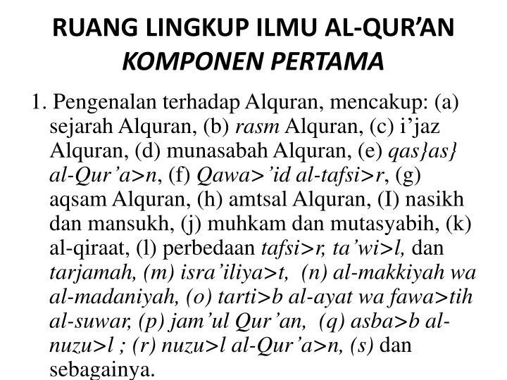 RUANG LINGKUP ILMU AL-QUR'AN
