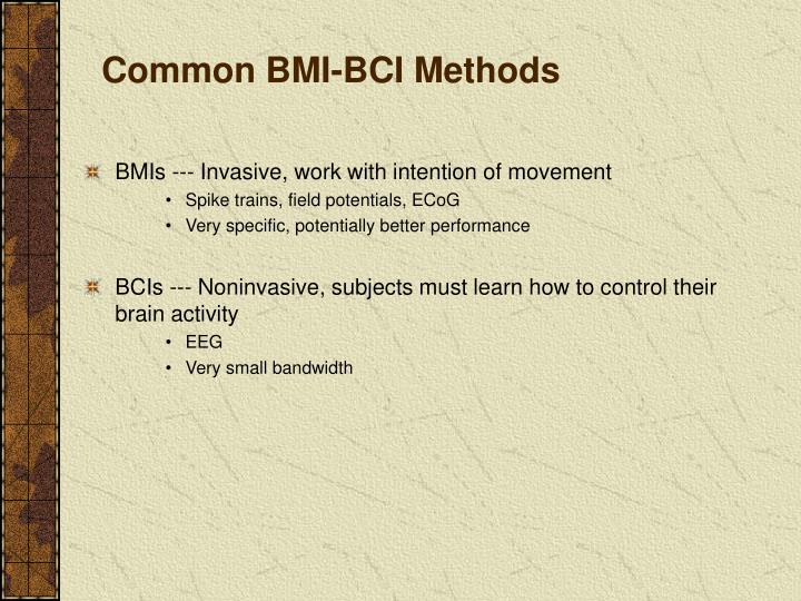 Common BMI-BCI Methods