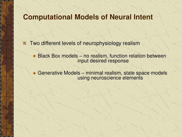 Computational Models of Neural Intent