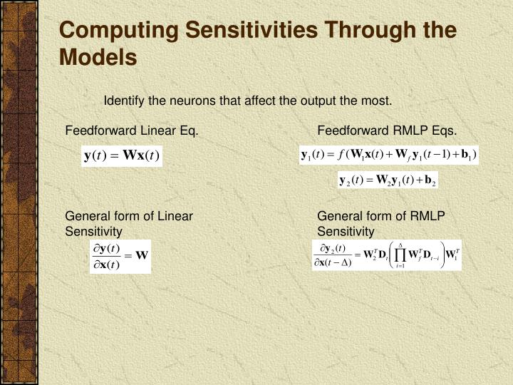 Computing Sensitivities Through the Models