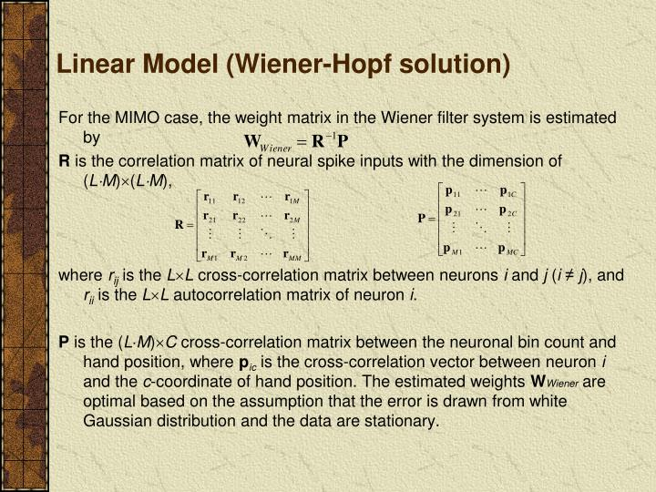 Linear Model (Wiener-Hopf solution)