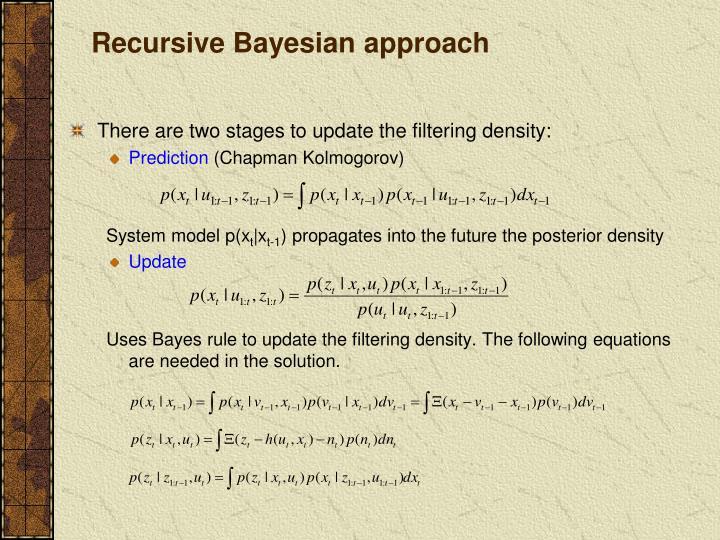 Recursive Bayesian approach