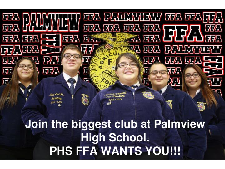 Join the biggest club at Palmview High School.