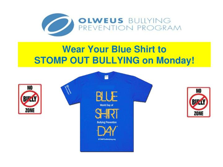 Wear Your Blue Shirt to