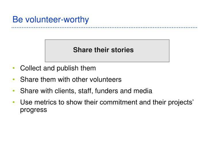 Be volunteer-worthy