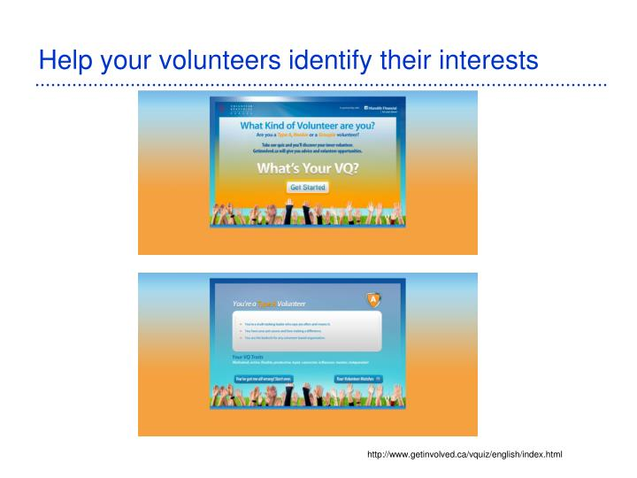 Help your volunteers identify their interests