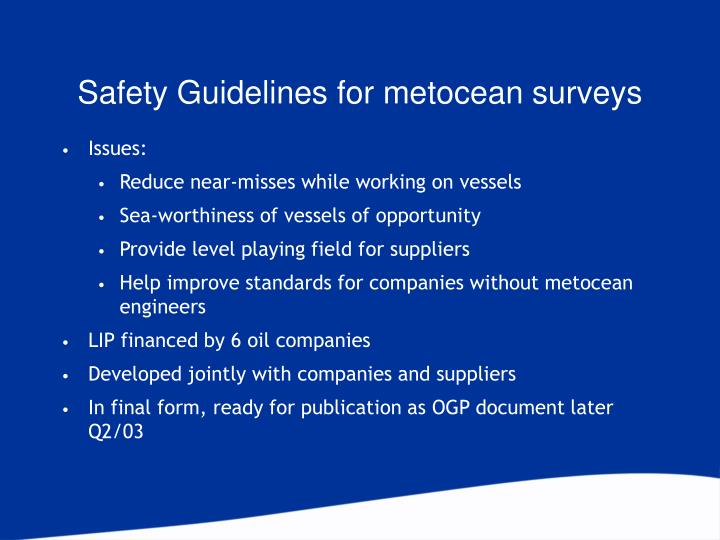Safety Guidelines for metocean surveys