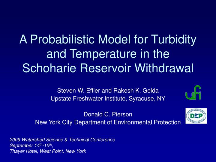A probabilistic model for turbidity and temperature in the schoharie reservoir withdrawal