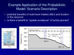 example application of the probabilistic model scenario description